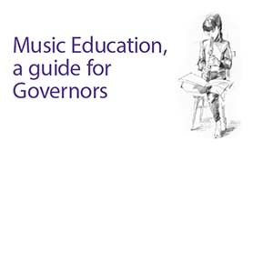 School Governors Guide to Music Education